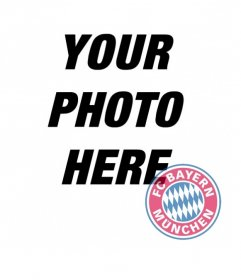 Photomontage of Bayern Munchen badge on your photo.