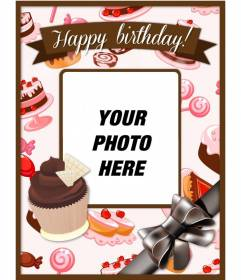 Birthday postcard with a photo and customize text and cakes cupcakes pinks and browns and a big bow