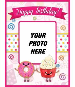 Customizable birthday card decorated with pink kawaii drawings and cupcakes with smiling face.