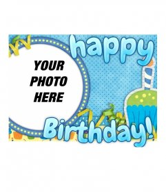 Happy birthday postcard that includes a round frame where to put the picture you want easily and for free. Wishes you a happy birthday with this blue personalized card.