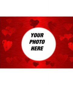 Red background with hearts printed in various shades of the same color in the center of which is a circle in which frame your favorite photo.