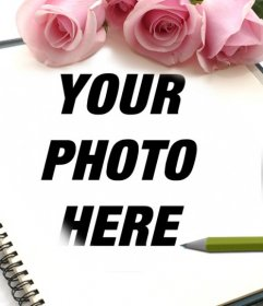 Frame of roses for photos where you can add a picture in a notebook.