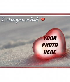 Photomontage With Text I Miss You So Bad