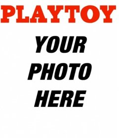 Playtoy magazine cover personalized with your photo you can add a text. Save or send the joke to your friends by email