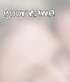 Photo effect to put your name on the picture you want