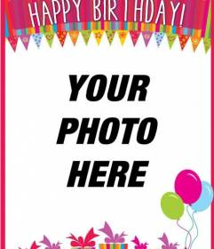 Congratulates your friends and family birthday with this colorful card which you can customize with a photograph.