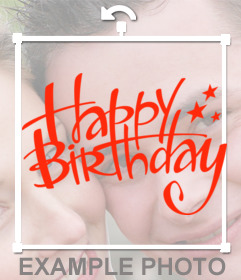 Signing to decorate your photos with text HAPPY BIRTHDAY