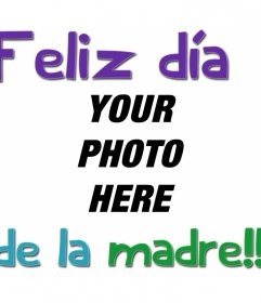 Greeting card for mother's day in spanish with text: Feliz día de la madre.