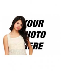 Make a montage along with singer Selena Gomez