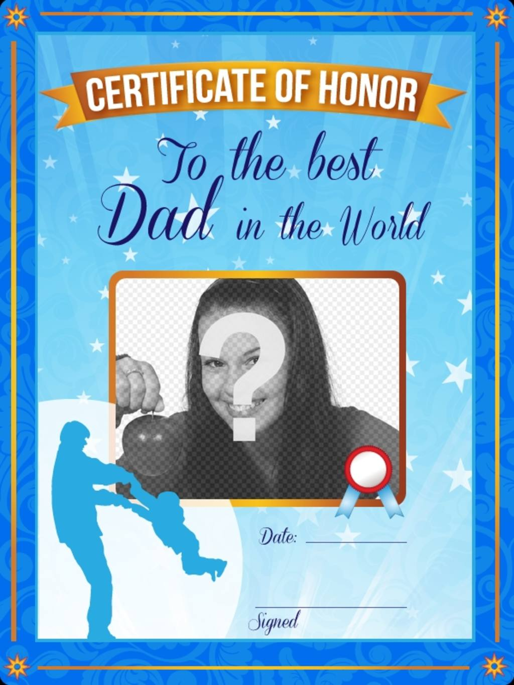 Certificate of honor to the best father in the world. A personalized blue certificate with a photo and text