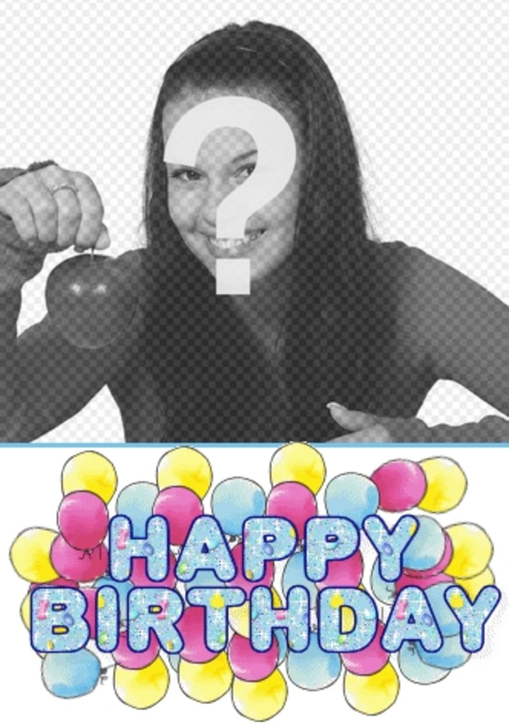 "Personalized birthday card with photo, with an animated text ""Happy Birthday"""