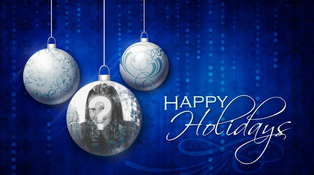 Happy Holidays card with three Christmas balls and your photo