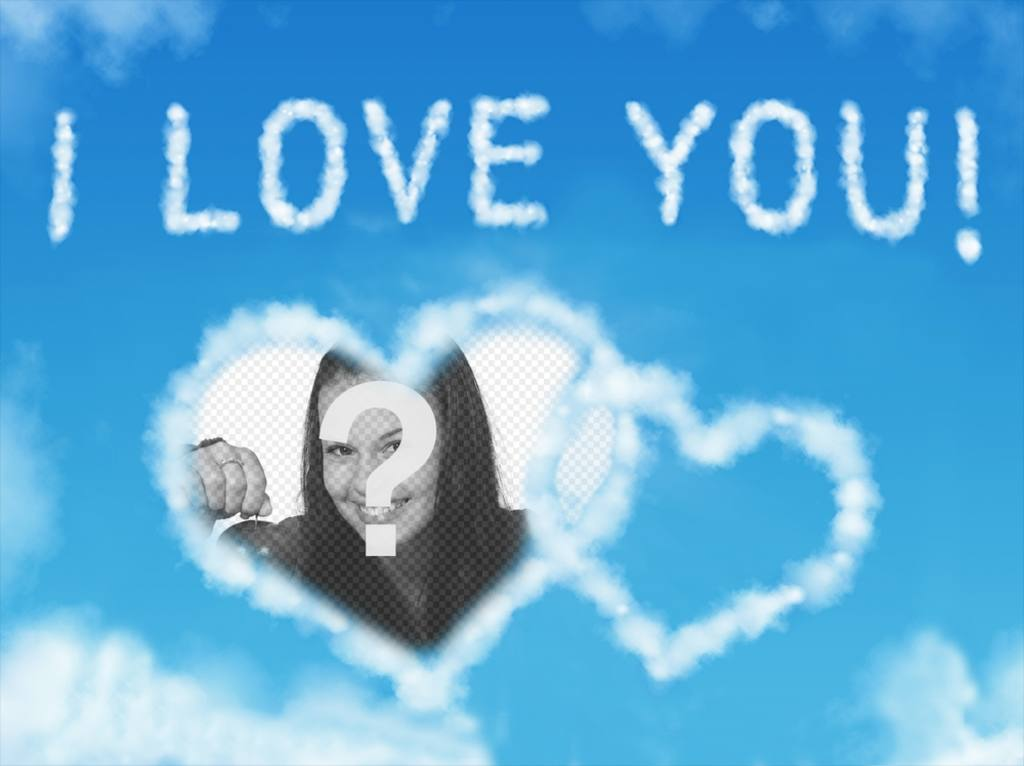 Photo effect of clouds with the words I LOVE YOU