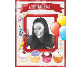 birthday card with sweet cakes and festive decoration with balloons and red frame to put picture
