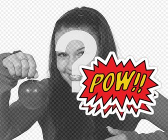 put the sound effect of pow in batman comics on ur photo with this sticker