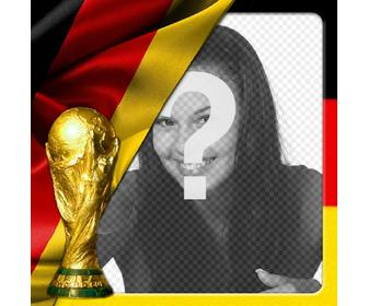 montage to put ur picture with germany flag and world cup make photomontage