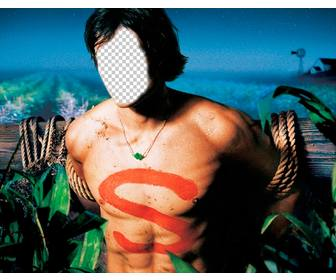 photomontage of smallville character shirtless to add ur face